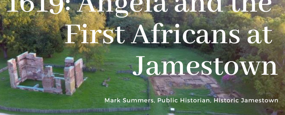 1619: Angela and the First Africans at Jamestown