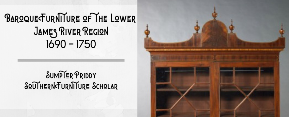 Baroque Furniture of the Lower James River Region