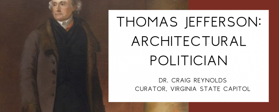 Thomas Jefferson: Architectural Politician